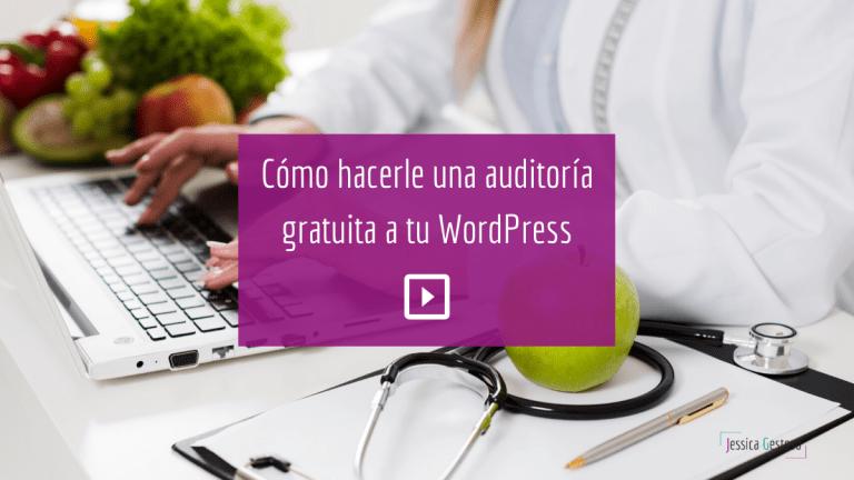 WPDoctor como herramienta gratuita para auditar tu WordPress