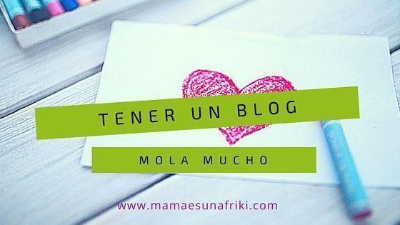 tener un blog mola