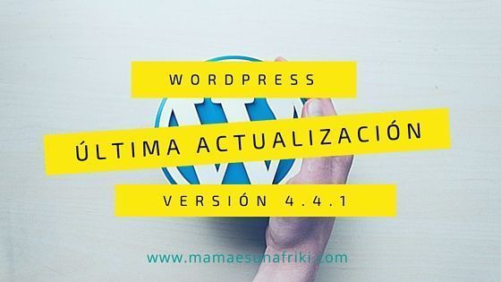 Actualización de seguridad a WordPress 4.4.1