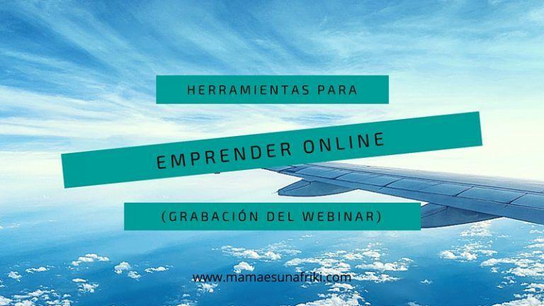 3 herramientas imprescindibles para emprender online
