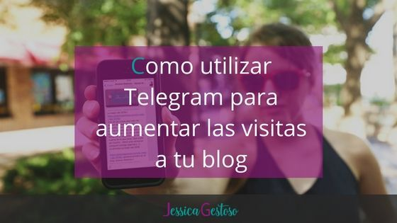 Telegram para aumentar las visitas