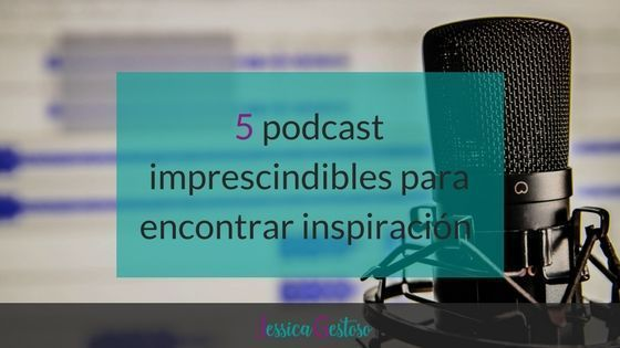 5 podcast imprescindibles para impulsar tu emprendimiento digital