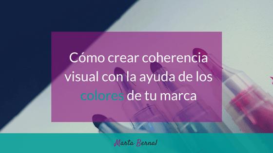 Cómo crear coherencia visual con la ayuda de los colores de tu marca