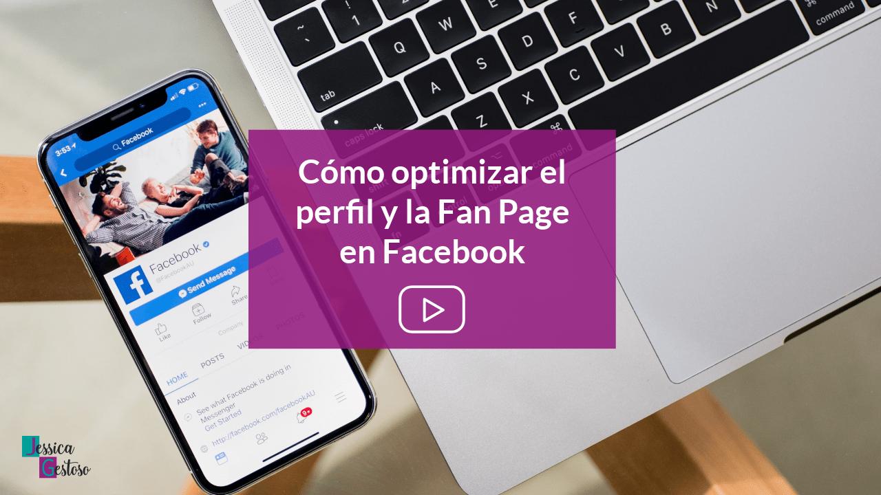 Cómo optimizar el perfil y la fan page en Facebook