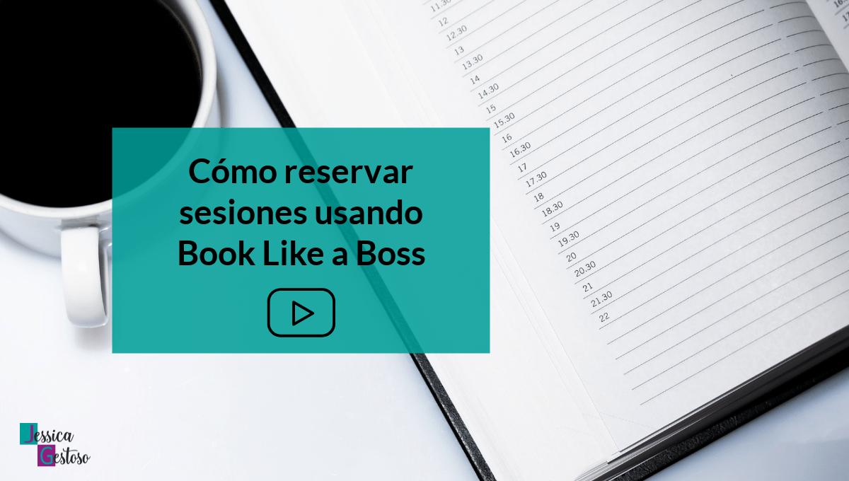 cómo reservar sesiones usando book like a boss