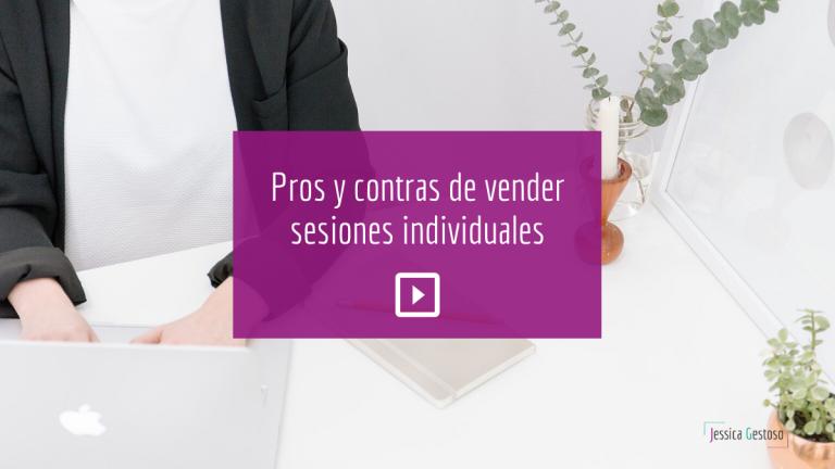 pros-y-contras-de-vender-sesiones-individuales