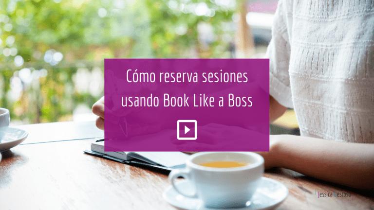 Reserva sesiones usando Book Like a Boss