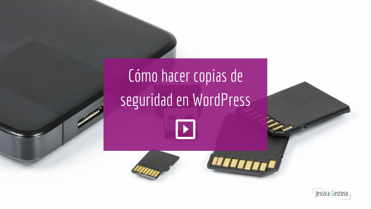 UpdraftPlus: Cómo hacer copias de seguridad en WordPress de forma fácil