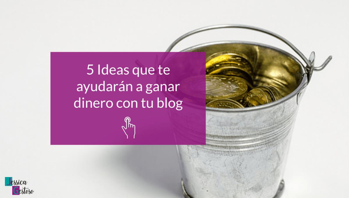 Ideas para ganar dinero con un blog