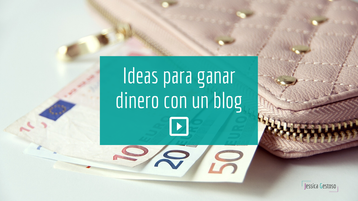 ideas-para-ganar-dinero-con-un-blog