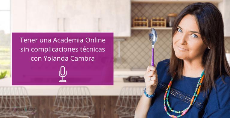 Academia Online sin complicaciones técnicas con Yolanda Cambra