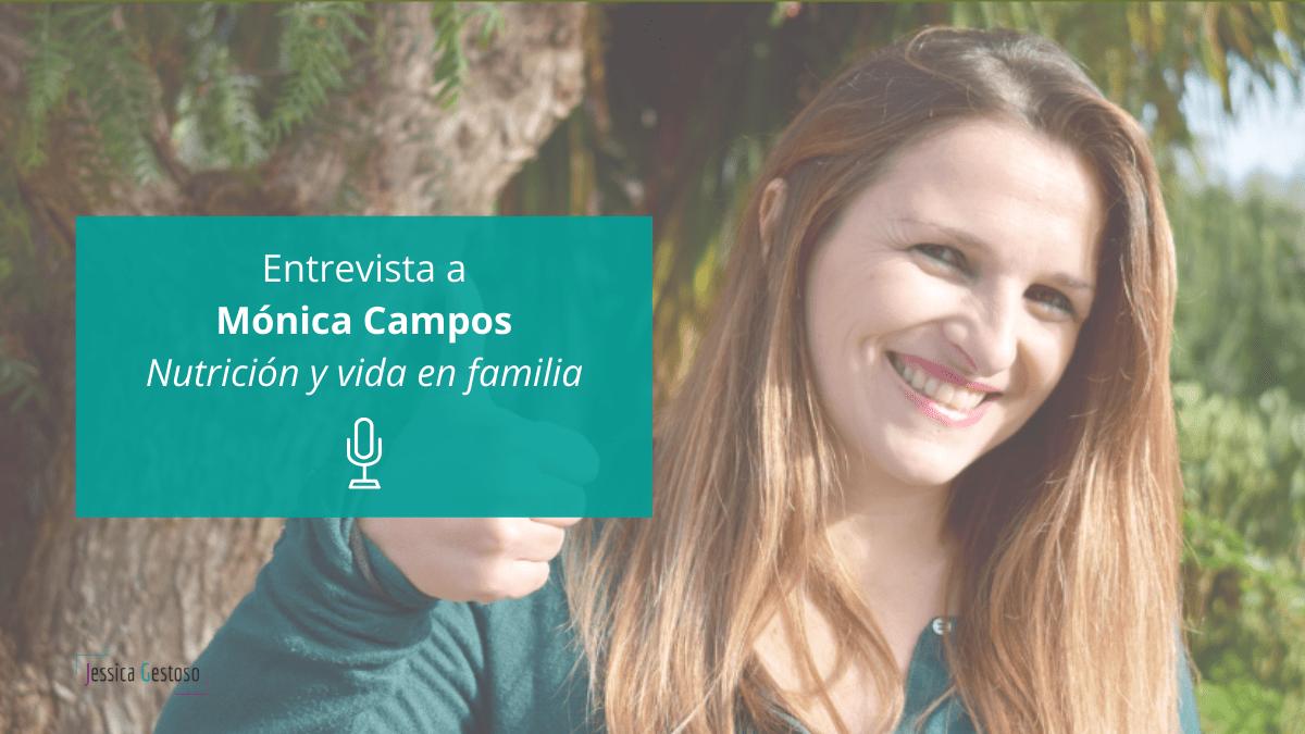 La importancia de adaptarse al perfil del cliente con Mónica Campos