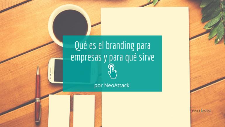Qué es el branding para empresas