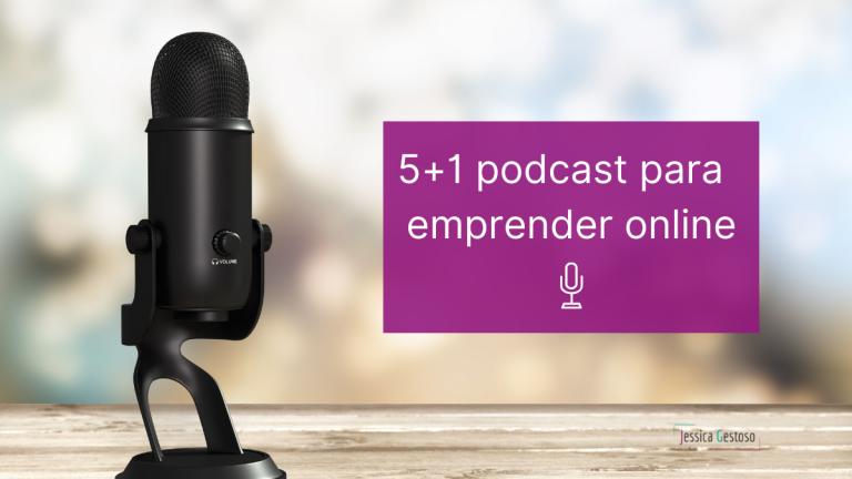 5 podcast imprescindibles para impulsar tu emprendimiento digital